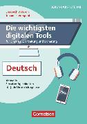 Cover-Bild zu Die wichtigsten digitalen Tools, Im Deutschunterricht, Sinnvolle Einsatzmöglichkeiten für jede Unterrichtsphase, Buch von Vorspohl, Elisabeth