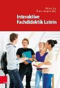 Cover-Bild zu Interaktive Fachdidaktik Latein von Keip, Marina (Hrsg.)