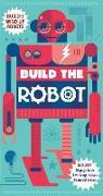 Cover-Bild zu Build the Robot von Parker, Steve