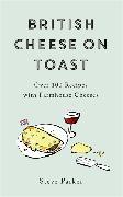 Cover-Bild zu British Cheese on Toast von Parker, Steve