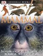 Cover-Bild zu DK Eyewitness Books: Mammal von Parker, Steve