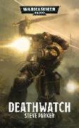 Cover-Bild zu Warhammer 40.000 - Deathwatch von Parker, Steve