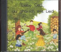Cover-Bild zu Liebe Gott, du ghörsch mis Lied