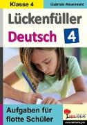 Cover-Bild zu Lückenfüller Deutsch / Klasse 4 (eBook) von Rosenwald, Gabriela