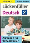 Cover-Bild zu Lückenfüller Deutsch / Klasse 2 (eBook) von Rosenwald, Gabriela