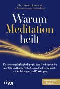 Cover-Bild zu Warum Meditation heilt von Laureys, Steven