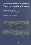 Cover-Bild zu Verfassungsrecht der Schweiz /Droit constitutionnel suisse von Thürer, Daniel (Hrsg.)