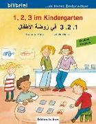 Cover-Bild zu 1, 2, 3 im Kindergarten. Kinderbuch Deutsch-Arabisch von Böse, Susanne