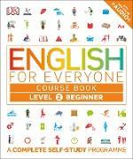 Cover-Bild zu English for Everyone Course Book Level 2 Beginner von DK