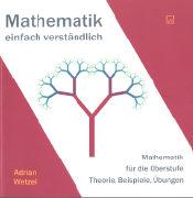 Cover-Bild zu Mathematik - einfach verständlich von Wetzel, Adrian