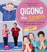 Cover-Bild zu Qigong mit Kindern, m. Audio-CD von Schreiner, Sabine