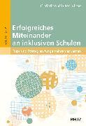 Cover-Bild zu Erfolgreiches Miteinander an inklusiven Schulen von Walter-Klose, Christian