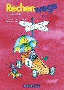 Cover-Bild zu Rechenwege, Ausgabe Berlin, Brandenburg, Mecklenburg-Vorpommern, Sachsen-Anhalt - 2004, 1. Schuljahr, Schülerbuch mit Kartonbeilagen von Fuchs, Mandy