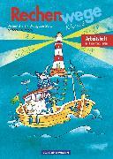Cover-Bild zu Rechenwege, Ausgabe Sachsen, Thüringen - 2004, 2. Schuljahr, Arbeitsheft von Fuchs, Mandy