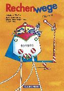 Cover-Bild zu Rechenwege, Ausgabe Berlin, Brandenburg, Mecklenburg-Vorpommern, Sachsen-Anhalt - 2004, 4. Schuljahr, Schülerbuch mit Kartonbeilagen von Fuchs, Mandy