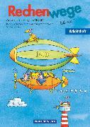 Cover-Bild zu Rechenwege, Ausgabe Berlin, Brandenburg, Mecklenburg-Vorpommern, Sachsen-Anhalt - 2004, 3. Schuljahr, Arbeitsheft von Fuchs, Mandy