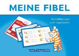 Cover-Bild zu Meine Fibel, Zu allen Ausgaben, Grundübungen zum Legekasten
