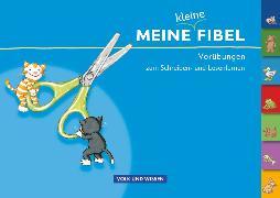 Cover-Bild zu Meine Fibel, Zu allen Ausgaben, Meine kleine Fibel, Vorübungen zum Schreiben- und Lesenlernen von Metze, Wilfried