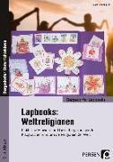 Cover-Bild zu Lapbooks: Weltreligionen - 2.-4. Klasse von Kirschbaum, Klara