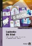 Cover-Bild zu Lapbooks: Die Bibel - 2.-4. Klasse (eBook) von Kirschbaum, Klara