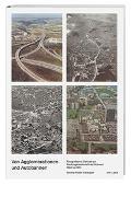 Cover-Bild zu Von Agglomerationen und Autobahnen von Huber Nievergelt, Verena