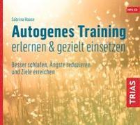 Cover-Bild zu Autogenes Training erlernen & gezielt einsetzen (Hörbuch) von Haase, Sabrina