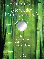 Cover-Bild zu Nie wieder Rückengymnastik von Luijpers, Wim