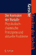 Cover-Bild zu Die Korrosion der Metalle (eBook) von Kaesche, Helmut