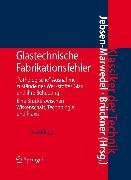 Cover-Bild zu Glastechnische Fabrikationsfehler (eBook) von Jebsen-Marwedel, Hans (Hrsg.)