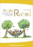 Cover-Bild zu Nur die Ruhe! von Almuth, Bartl