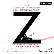 Cover-Bild zu Herrn Zetts Betrachtungen, oder Brosamen, die er fallen ließ, aufgelesen von seinen Zuhörern (Audio Download) von Enzensberger, Hans Magnus