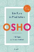 Cover-Bild zu Ein Kurs in Meditation (eBook) von Osho