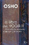 Cover-Bild zu El libro del Yoga II (eBook) von Osho