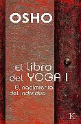 Cover-Bild zu El libro del Yoga I (eBook) von Osho
