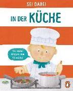 Cover-Bild zu Sei dabei! - In der Küche von Green, Dan