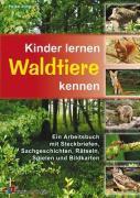 Cover-Bild zu Kinder lernen Waldtiere kennen von Jung, Heike