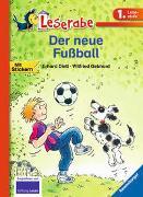 Cover-Bild zu Der neue Fußball - Leserabe 1. Klasse - Erstlesebuch für Kinder ab 6 Jahren von Dietl, Erhard