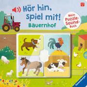 Cover-Bild zu Hör hin, spiel mit! Mein Puzzle-Soundbuch: Bauernhof von Grimm, Sandra