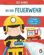 Cover-Bild zu Sei dabei! - Bei der Feuerwehr von Green, Dan