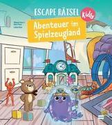 Cover-Bild zu Escape Rätsel Kids - Abenteuer im Spielzeugland von Vives, Mélanie