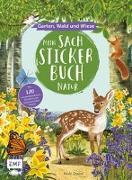 Cover-Bild zu Mein Sach-Stickerbuch Natur - Garten, Wald und Wiese von Dyson, Nikki (Illustr.)