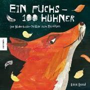 Cover-Bild zu Ein Fuchs - 100 Hühner von Read, Kate