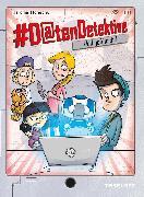 Cover-Bild zu #Datendetektive. Band 2. Voll gefälscht! (eBook) von Konecny, Jaromir