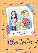 Cover-Bild zu Alles Jula 4 - Beste Freundin, Ponyzoff! (eBook) von Grimm, Sandra