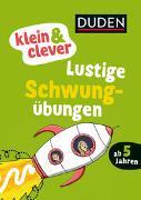 Cover-Bild zu Duden: klein & clever: Lustige Schwungübungen von Braun, Christina