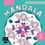 Cover-Bild zu Mal mit! Mandala - Meerjungfrauen von Rath, Tessa (Illustr.)