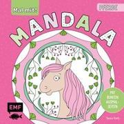Cover-Bild zu Mal mit! Mandala - Pferde von Rath, Tessa (Illustr.)