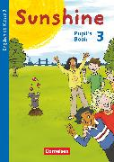 Cover-Bild zu Sunshine, Englisch ab Klasse 3 - Allgemeine Ausgabe 2015, 3. Schuljahr, Pupil's Book von Beattie, Tanja