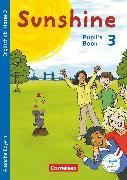Cover-Bild zu Sunshine, Bayern, 3. Jahrgangsstufe, Pupil's Book von Beattie, Tanja