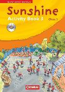 Cover-Bild zu Sunshine, Early Start Edition - Ausgabe 2008, Band 3: 3. Schuljahr, Activity Book mit Lieder-/Text-CD (Kurzfassung) von Hollbrügge, Birgit
